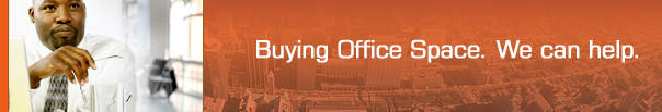 Buying Office Space.  We can help.