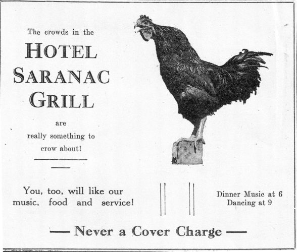 Carolyn Bordonaro, the talented marketing director for the new Hotel Saranac has been attending events all over town lately. If her marketing duties are stretched to include advertising, I hope she can to tell a chicken from a rooster.