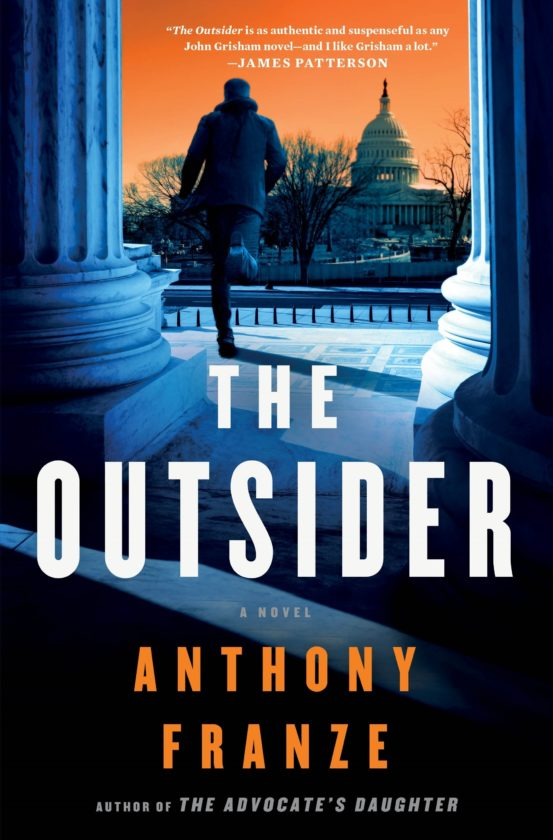 "This cover image released by Minotaur shows, ""The Outsider,"" a novel by Anthony Franze. (Minotaur via AP)"