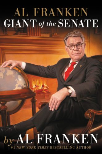"This cover image released by Twelve Books shows ""Al Franken: Giant of the Senate,"" by Al Franken. (Twelve via AP)"