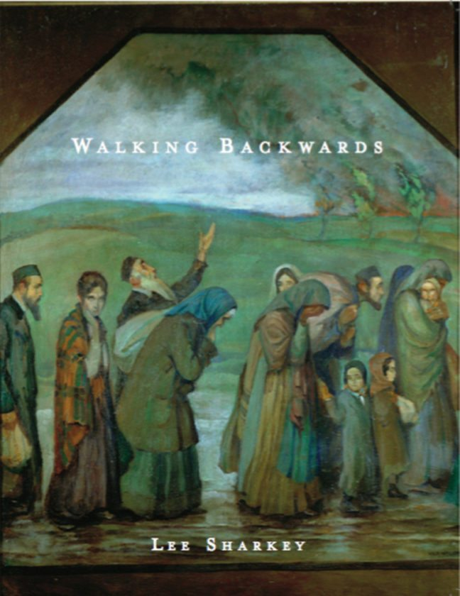 "Cover of Lee Sharkey's ""Walking Backwards"""