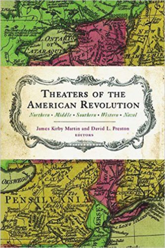 "The cover to the book ""Theaters of the American Revolution"" is shown. (Photo submitted)"