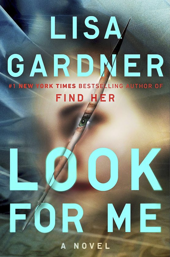 """This cover image released by Dutton shows """"Look For Me,"""" a novel by Lisa Gardner. (Dutton via AP)"""