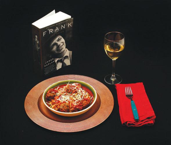 Forum News Service  Frank Sinatra's favorite spaghetti and meatball recipe.