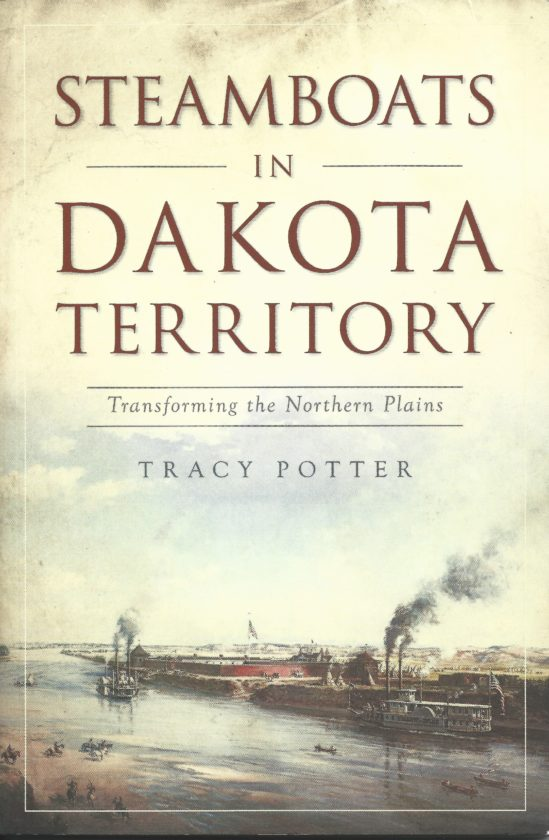 """The cover of """"Steamboats in Dakota Territory: Transforming the Northern Plains"""" by Tracy Potter shows the steamboat Yellow Stone arriving at Fort Union Trading Post in the 1800s.   Submitted Photo"""
