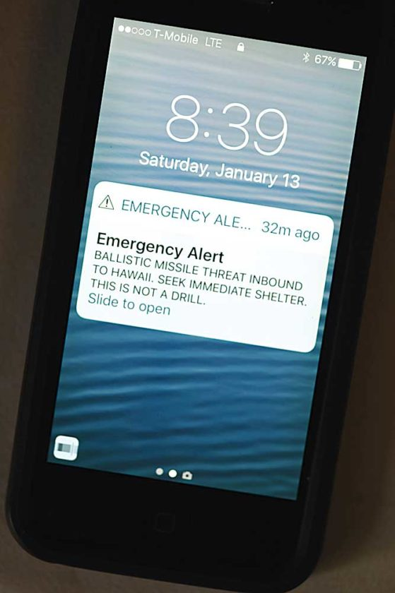 Submitted Photo This alert was blasted to cellphones statewide in Hawaii, sending frightened residents and visitors scrambling for cover Saturday morning. Photo courtesy The Maui News/Matthew Thayer.