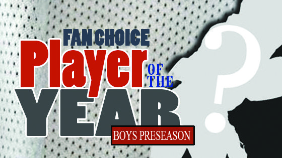 BOYS PRESEASON PLAYER OF THE YEAR