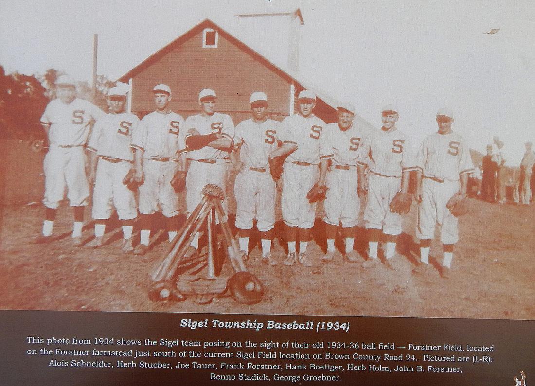 Submitted photo The 1934 Sigel Township Baseball team. From left, Alois Schneider, Herb Stueber, Joe Tauer, Frank Forstner, Hank Boettger, Herb Holm, John F. Forstner, Benno Stadick and George Groebner.
