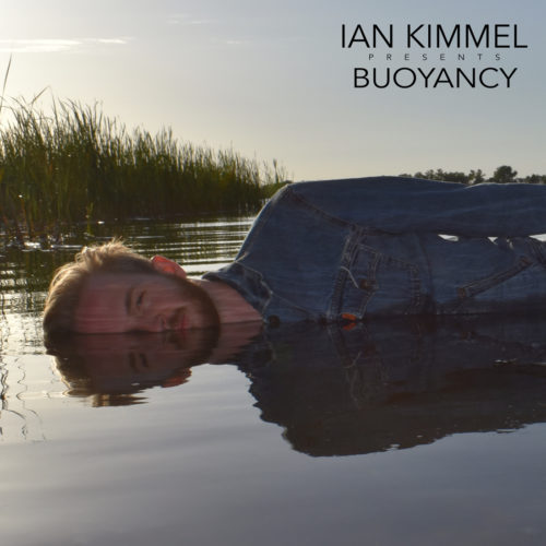 "Submitted photo  The album cover of Ian Kimmel's new album ""Buoyancy."" Kimmel will promote his the album during a show Friday at The Grand featuring him and his father Dick Kimmel."