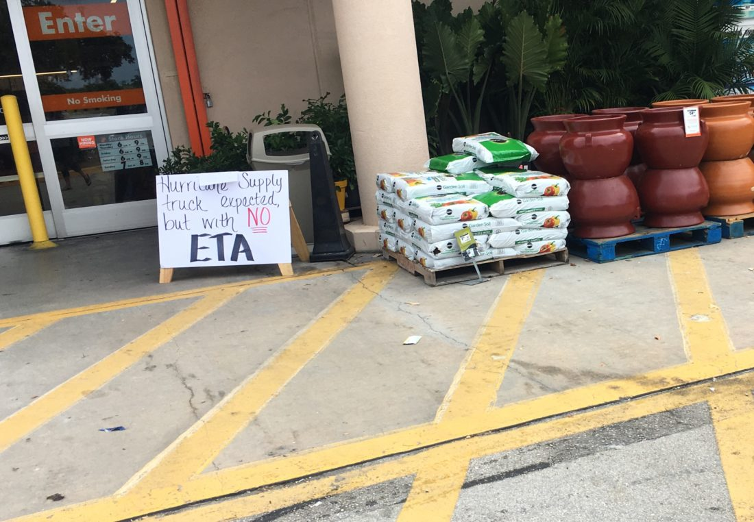 Workers at Home Depot told me there most likely would not be another supply truck arriving prior to the Hurricane Irma, contrary to the sign.
