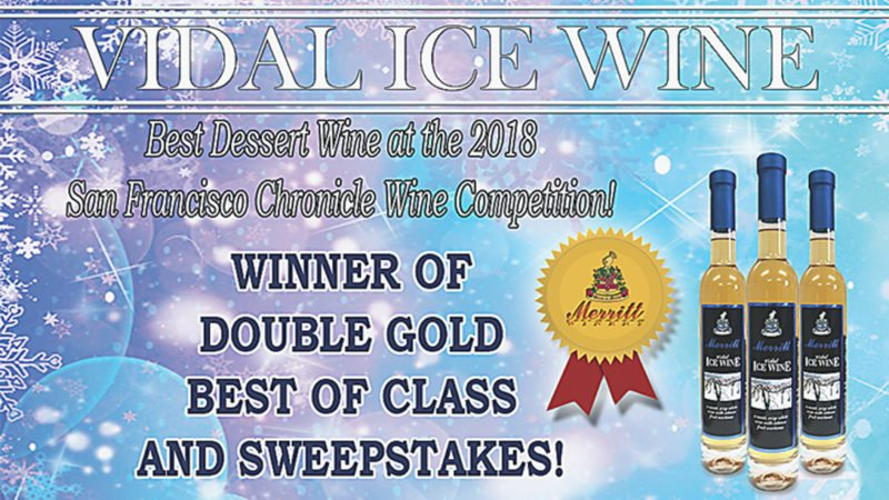 Merritt Estate Winery's Vidal Ice Wine placed in the top five winners out of almost 7,000 entries in the 2018 San Francisco Chronicle Wine competition. The Vidal Ice Wine was awarded the Double Gold, Best of Class and Best All-Around Dessert Wine. Submitted photo