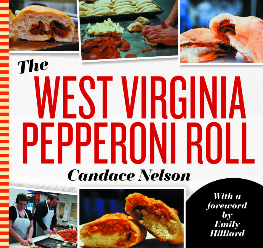 """""""The West Virginia Pepperoni Roll"""" by Wellsburg native Candace Nelson was released Thursday by West Virginia University Press."""