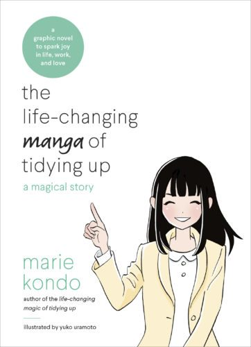 """This undated photo provided by Ten Speed Press shows the cover of the book """"the life-changing manga of tidying up: a magical story,"""" by Marie Kondo and illustrated by Yuko Uramoto. (Ten Speed Press via AP)"""