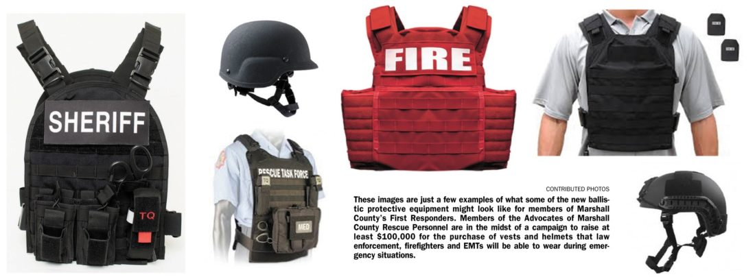 CONTRIBUTED PHOTOS These images are just a few examples of what some of the new ballistic protective equipment might look like for members of Marshall County's First Responders. Members of the Advocates of Marshall County Rescue Personnel are in the midst of a campaign to raise at least $100,000 for the purchase of vests and helmets that law enforcement, firefighters and EMTs will be able to wear during emergency situations.