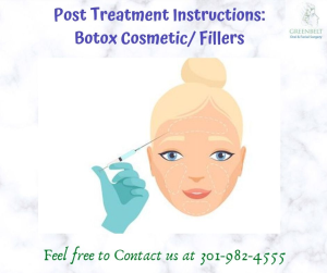 Post Operative treatment: Botox cosmetic/ fillers