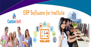 ERP Application System for Institute by CustomSoft