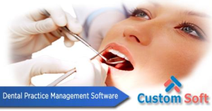 Custom Software by CustomSoft for Dental Clinic Management