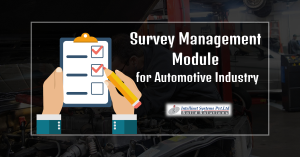 Survey management module for automotive OEMs