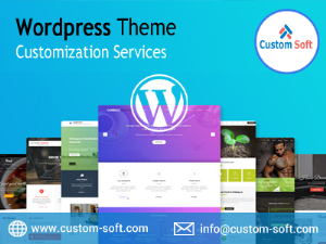 WordPress Theme Customization Services launched by CustomSoft