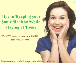 Tips to Keeping your Smile Healthy While Staying at Home