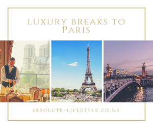 luxury breaks to Paris