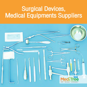 Surgical Devices, Medical Equipments Suppliers : Meditree India