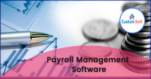 Customized Payroll Management Software