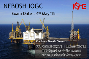 NEBOSH Oil and Gas Courses IOGC in Chennai - POSHE