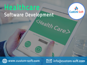 Healthcare Software Customization Services by CustomSoft