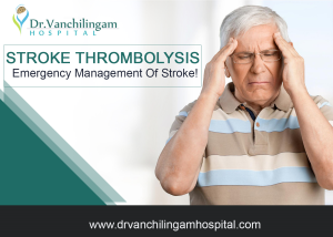 Stroke Thrombolysis - Emergency management- Stroke