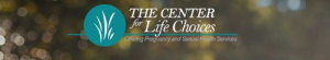 The Center For Life Choice
