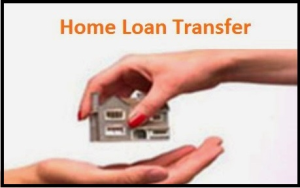Home Loan Transfer