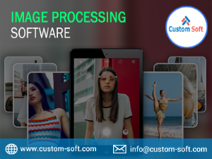 Best Image Processing Software by CustomSoft
