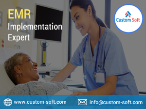 EMR Implementation Expert India -CustomSoft