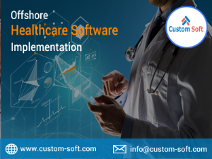 Offshore Healthcare Software Implementation Expert India