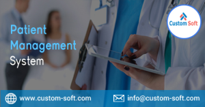 Best Patient Management Software by CustomSoft