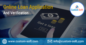 Online loan application and verification software by CustomSOft