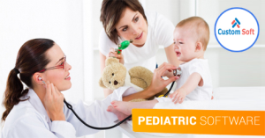 Pediatric Software by CustomSoft India