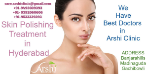 Skin Polishing and Brightening Treatment in Hyderabad