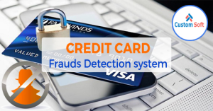 Credit Card Fraud Detection system by CustomSoft