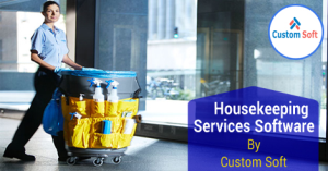 Customized Software for Housekeeping Services
