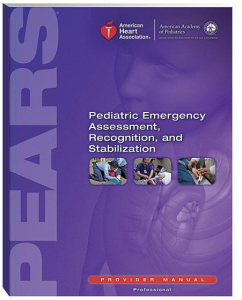 American Heart Association Pediatric Emergency Assessment, Recognition and Stabilization (PEARS)