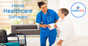 Best Home Healthcare Software by CustomSoft