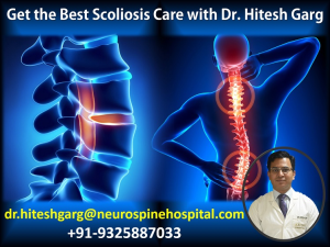 Get the Best Scoliosis Care with Dr Hitesh Garg