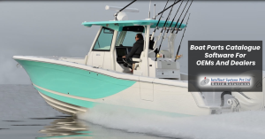 Boat Parts Catalogue Software For OEMs And Dealers