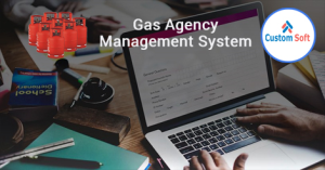 Customized Gas Agency Management Software by CustomSoft