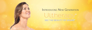 The New Generation Ultherapy