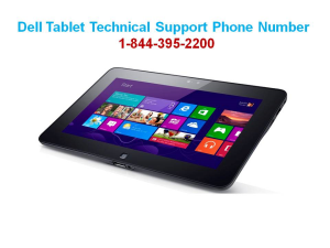 Dell Tablet Support Phone Number 1-844-395-2200 for USA Customer Help