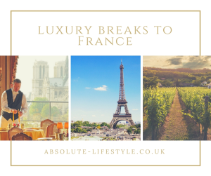 luxury breaks to France