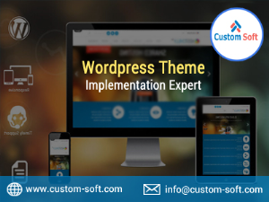WordPress Theme implementation Expert India- CustomSoft